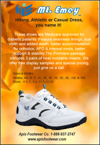 Apis Footwear Premiere Collection Hiking, athletic or casual Dress, you name it. These shoes are Medicare approved for diabetic patients.